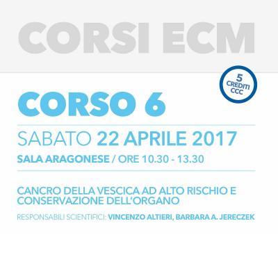 Corso ECM 6 - Cancro della vescica ad alto rischio e conservazione dell'organo
