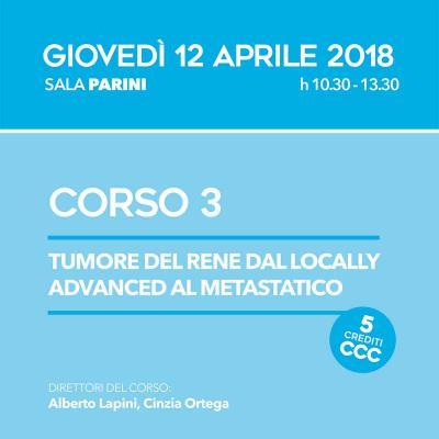 Corso ECM 3 - Tumore del rene dal locally advanced al metastatico