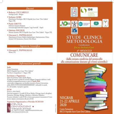 Studi clinici: metodologia - 4º modulo: comunicare (dalla stasera condivisa del protocollo alla comunicazione durante gli eventi scientifici)