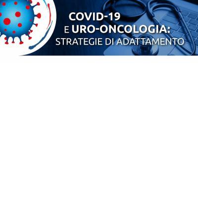 Webinar: l'uro-oncologia ai tempi del COVID-19