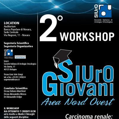 """2° Workshop SIUrO Giovani (area nord ovest) """"Carcinoma renale: aspetti multidisciplinari"""""""