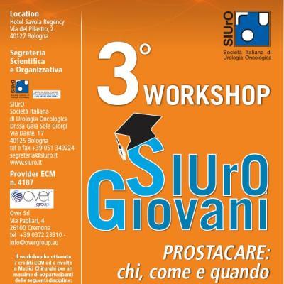 3° Workshop SIUrO Giovani - Prostacare: chi, come, quando