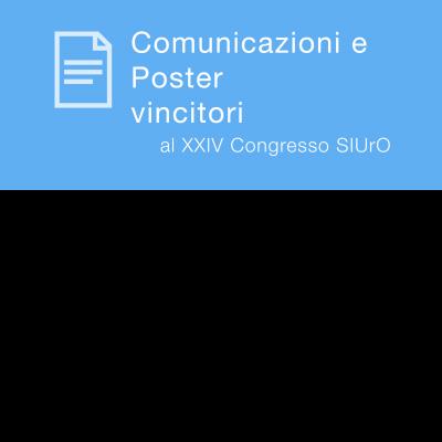 Comunicazione e poster vincitori al XXIV Congresso SIUrO